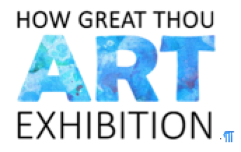 Exhibition/ How Great Thou Art